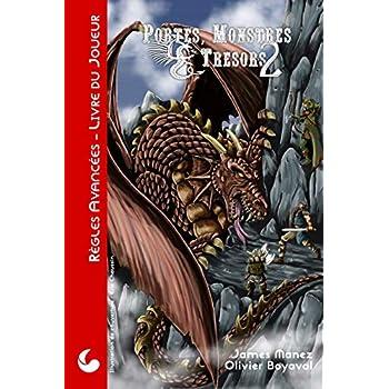 Portes, Monstres & Trésors : Règles Avancées: Livre du Joueur