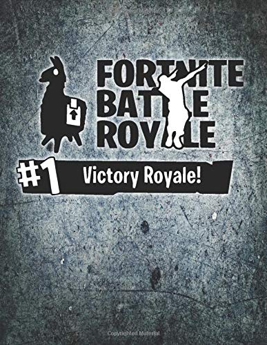 Fortnite Battle Royale Victory journal notebook: Medium College Ruled Notebook, 120 Page, Lined 8.5 x 11 in (21.59 x 27.94 cm) por Kelly Mann