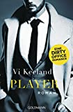 Player: Eine Dirty Office Romance - Roman