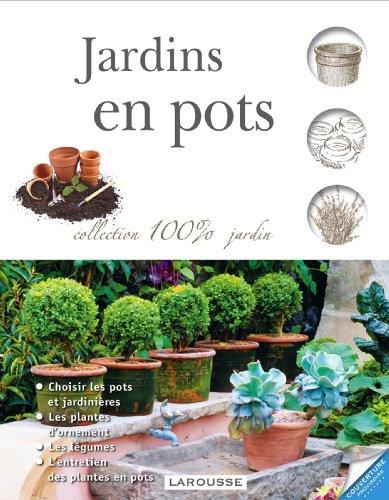 Jardins en pots - Nouvelle présentation