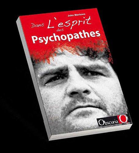 Dans l'esprit des psychopathes
