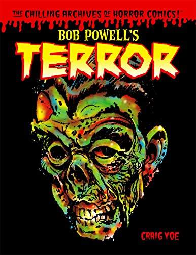 Bob Powell's Terror: The Chilling Archives of Horror Comics Volume 2