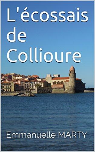 Couverture du livre L'écossais de Collioure