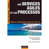 Les services agiles et les processus - Retours d'expérience basés sur ITIL v3
