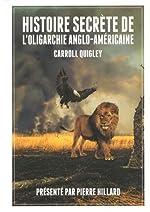 Histoire secrète de l'oligarchie anglo-américaine de Carroll Quigley