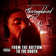 From the Bottom to the Booth - EP [Explicit]
