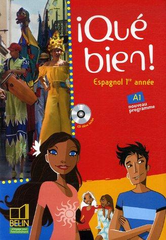 Espagnol 1re Annee Que Bien - Espagnol 1re année Qué bien! (1CD