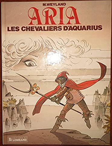Aria, n° 4 : Les chevaliers d'aquarius