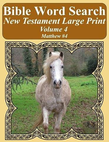 Bible Word Search New Testament Large Print Volume 4: Matthew #4