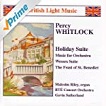 Whitlock: Holiday Suite / Music For O...