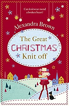 The Great Christmas Knit Off by [Brown, Alexandra]