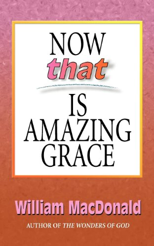 Now that Is Amazing Grace (English Edition) (Press Gospel Folio)