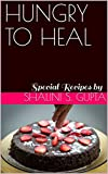 HUNGRY TO HEAL: Special Recipes