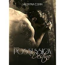 Possession : Destino