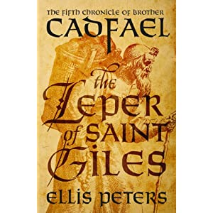 The Leper Of Saint Giles (Chronicles Of Brother Cadfael Book 5)
