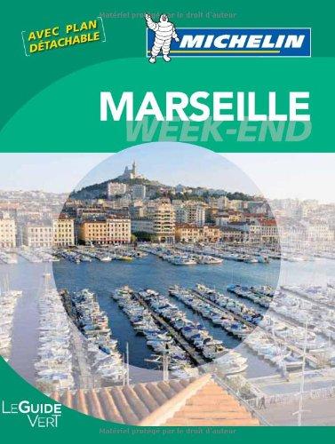 Guide Vert Week-end Marseille