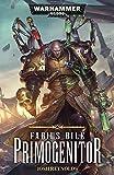 Fabius Bile: Primogenitor (Warhammer 40,000)