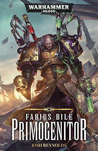 Fabius Bile: Primogenitor (Warhammer 40,000) (German Edition ...
