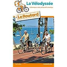 Guide du Routard La vélodyssée 2016/2017: De Roscoff à Hendaye
