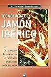 Tecnología del jamón ibérico (Industrias Alimentarias)