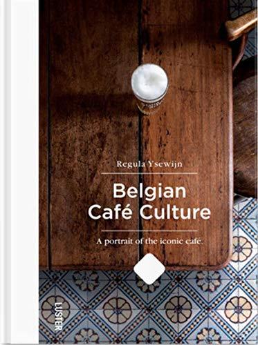 European Cafe (Belgian Café Culture: authentieke Belgische cafés)