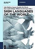 Sign Languages of the World: A Comparative Handbook (De Gruyter Handbook)