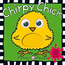 Chirpy Chick (Funny Faces (Priddy Books))
