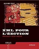 Image de XML pour l'édition : Structurer, saisir, publier