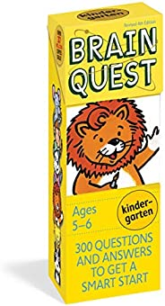 Brain Quest Kindergarten, revised 4th edition: 300 Questions and Answers to Get a Smart Start (Brain Quest Dec