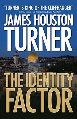 [(The Identity Factor)] [By (author) James Houston Turner] published on (June, 2011)