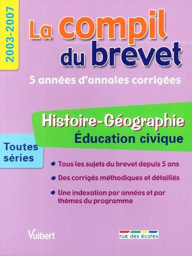 Histoire-Géographie Education civique Toutes séries : 2003-2007