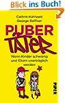 Pubertäter: Wenn Kinder schwierig und...