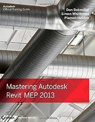 Mastering Autodesk Revit MEP 2013 (Autodesk Official Training Guides)