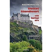 Slottet Standheart - ett farligt arv: Lättläst-Ausgabe
