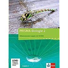 Prisma Biologie - Ausgabe A / Schülerbuch Differenzierende Ausgabe mit CD-ROM
