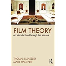 Film Theory: An Introduction Through the Senses by Thomas Elsaesser (2009-12-18)