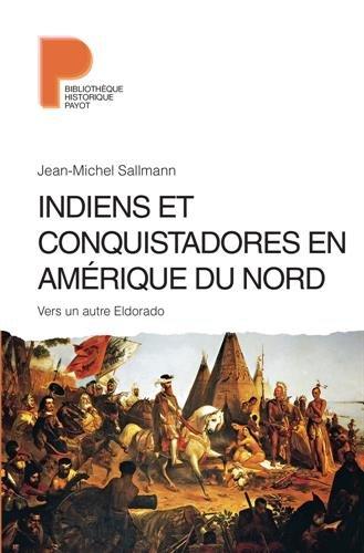 Indiens et conquistadores en Amérique du Nord
