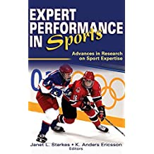 Expert Performance in Sports by Janet L. Starkes (2003-07-30)