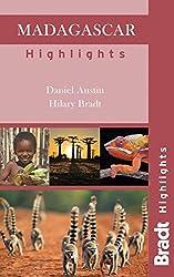 Madagascar Highlights (Bradt Travel Guide Madagascar Highlights) by Daniel Austin (2012-10-02)
