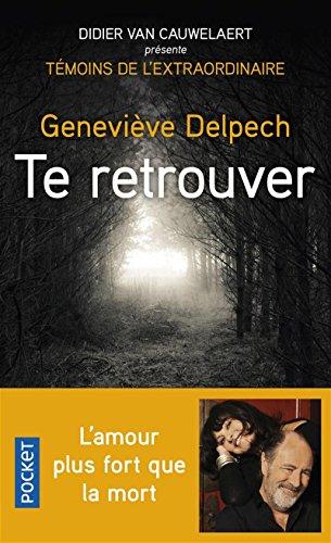 Te retrouver par Geneviève DELPECH