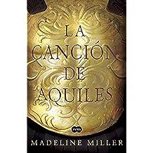 La canción de Aquiles (Spanish Edition)