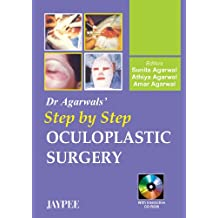 Dr. Agarwal's Step by Step Oculoplastic Surgery