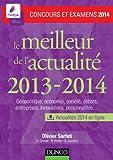 Le meilleur de l'actualité 2013-2014 - Concours et examens 2014 (Concours Ecoles de Management) (French Edition)