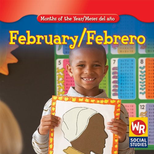 February/ Febrero (Months of the Year/Meses Del Año)