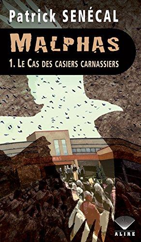 Malphas - tome 1 Le cas des casiers carnassiers (1)