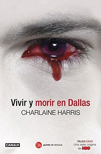 Vivir y Morir en Dallas (True Blood)
