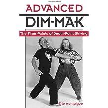Advanced Dim-Mak: The Finer Points of Death-point Striking