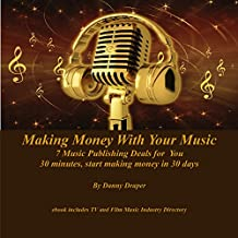 7 Music Publishing Deals for You: Making Money With Your Music, Volume 2