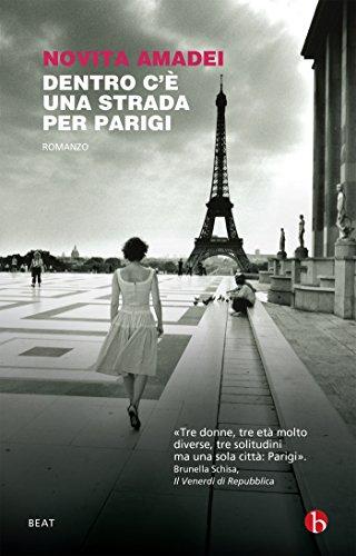 Dentro c'è una strada per Parigi