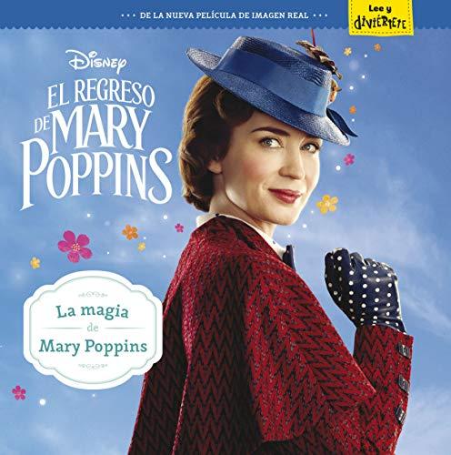 El regreso de Mary Poppins. La magia de Mary Poppins: Cuento (Disney. Mary Poppins) por Disney